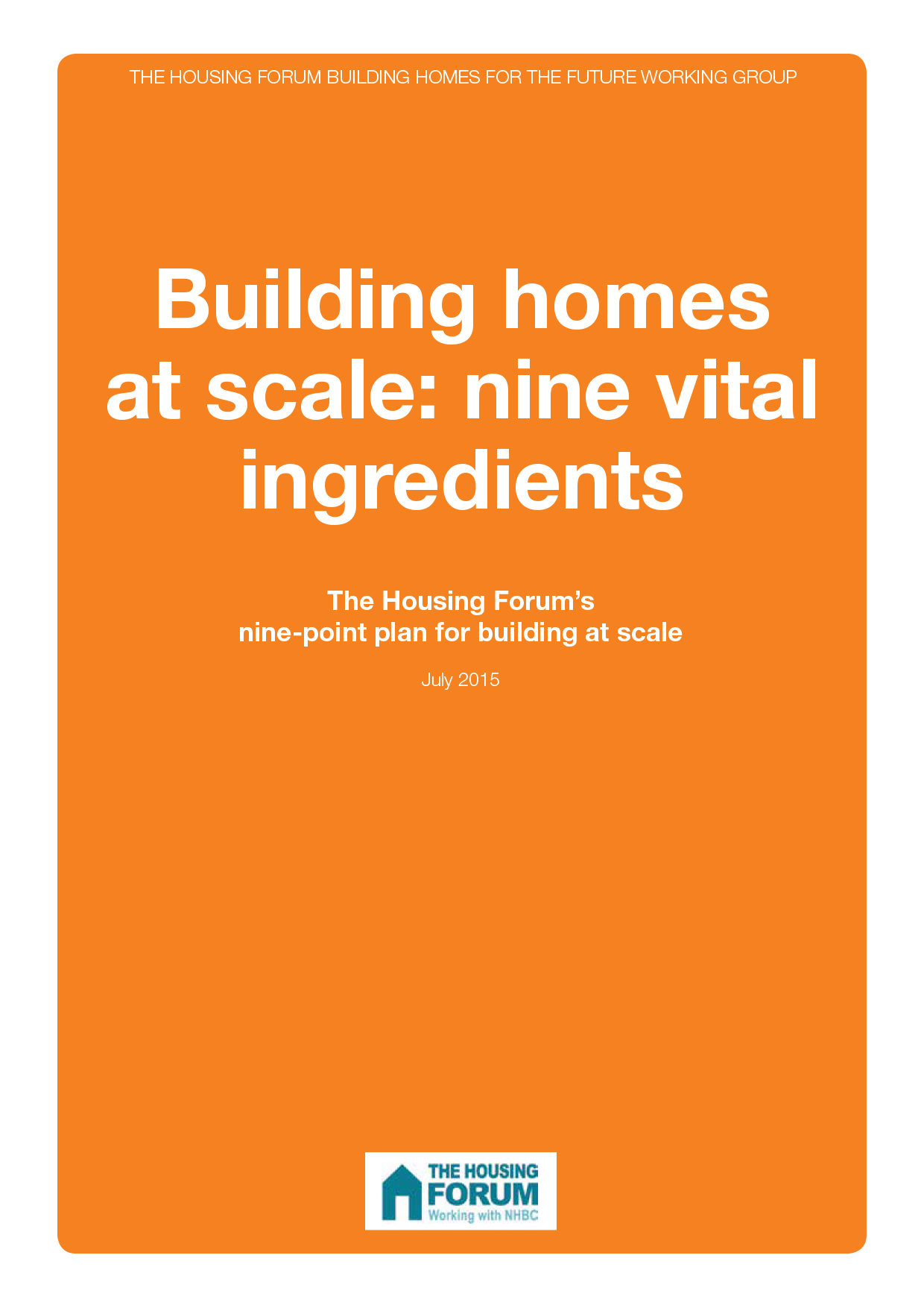Building homes at scale: nine vital ingredients