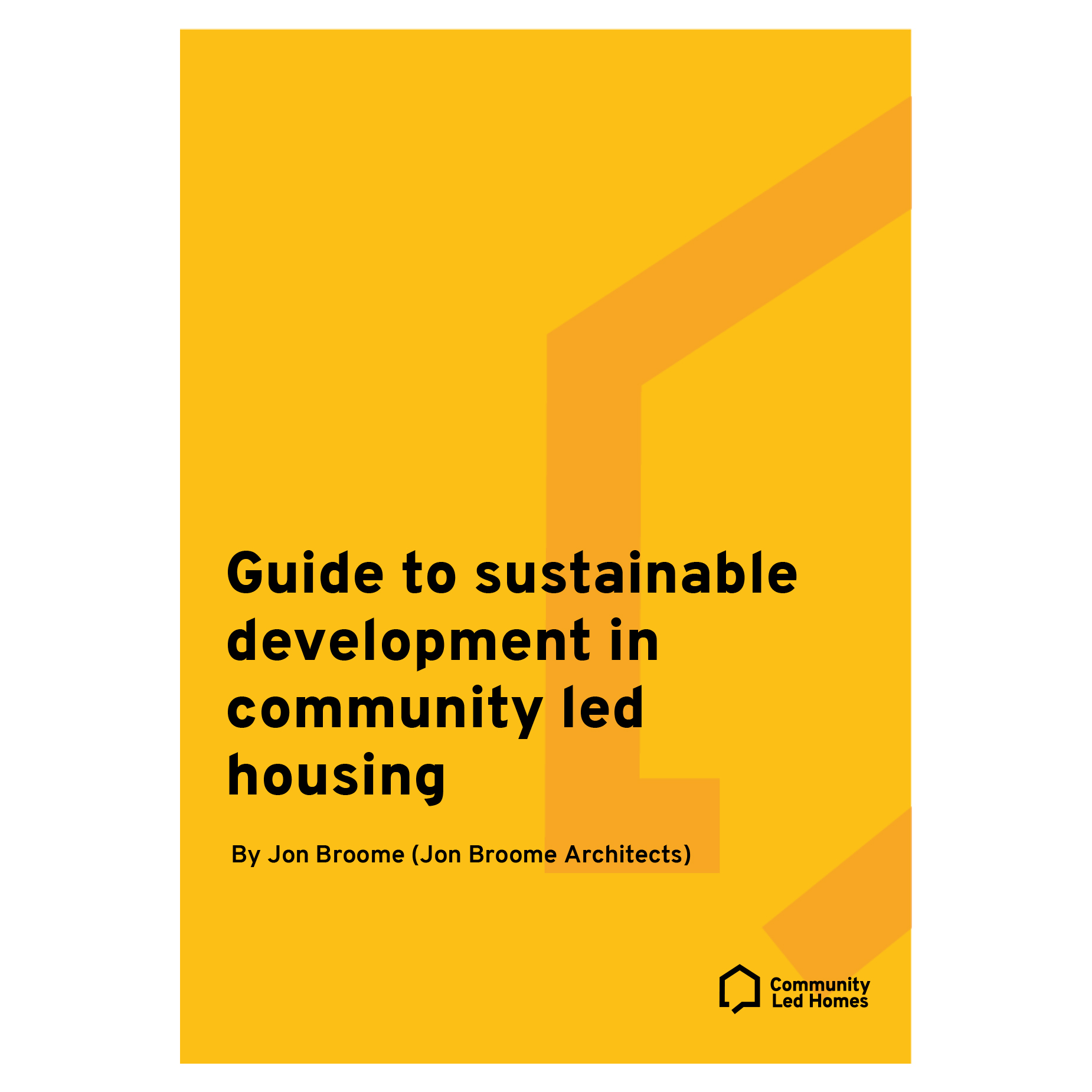 Guide to sustainable development in community led housing