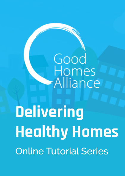 Delivering Healthy Homes: Tutorial 4 Indoor Air Quality & Ventilation