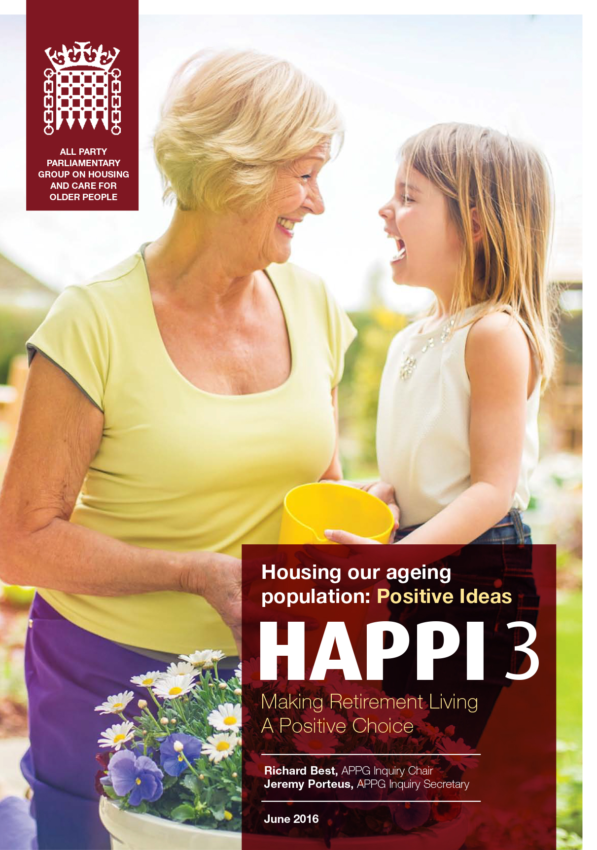 Housing our Ageing Population: Positive Ideas (HAPPI 3) - Making retirement living a positive choice