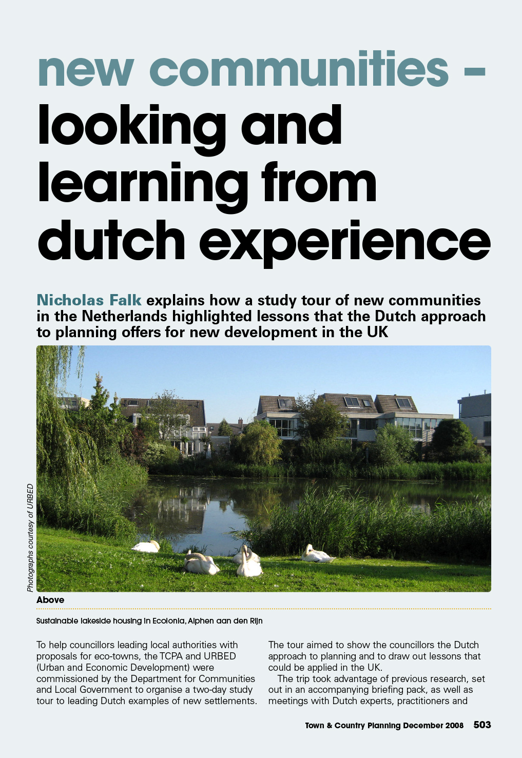 New communities – Looking and learning from dutch experience