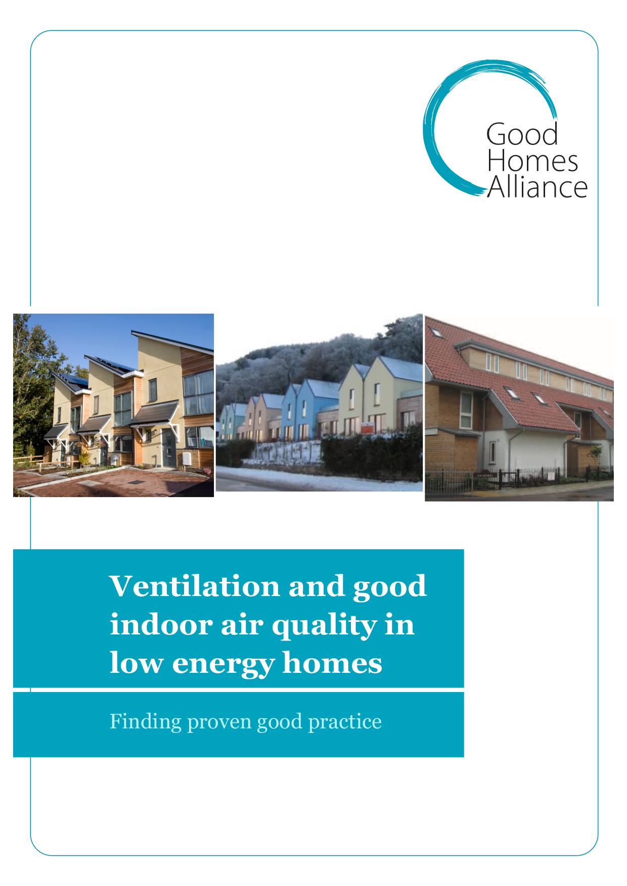 Ventilation and good indoor air quality in low energy homes