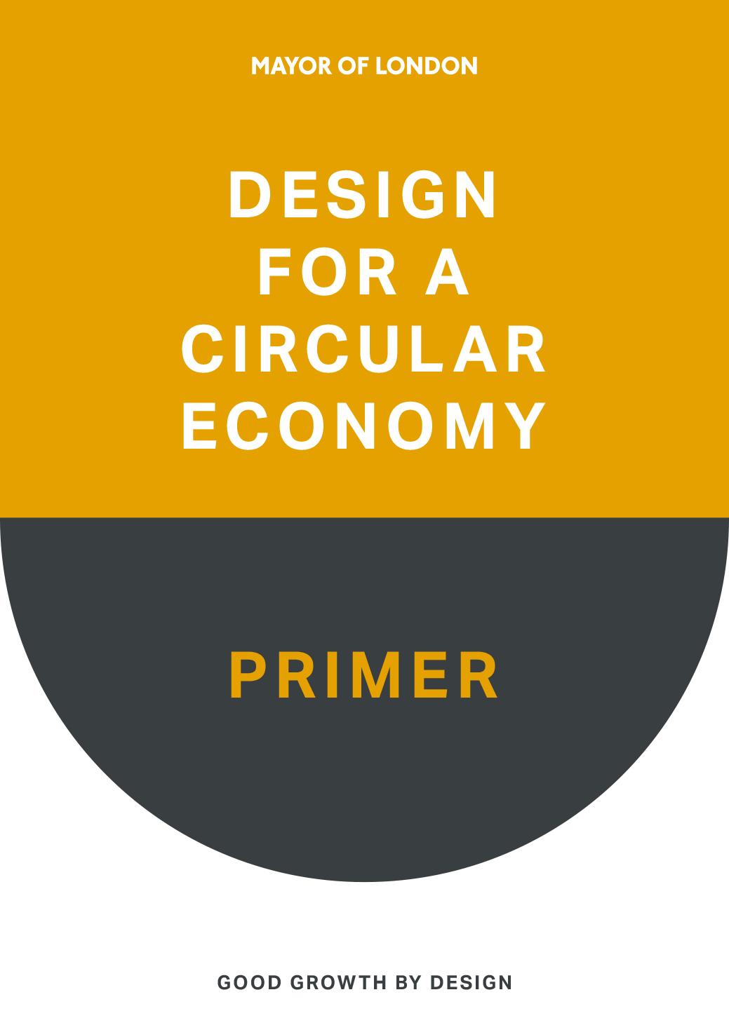 Design for a Circular Economy Primer
