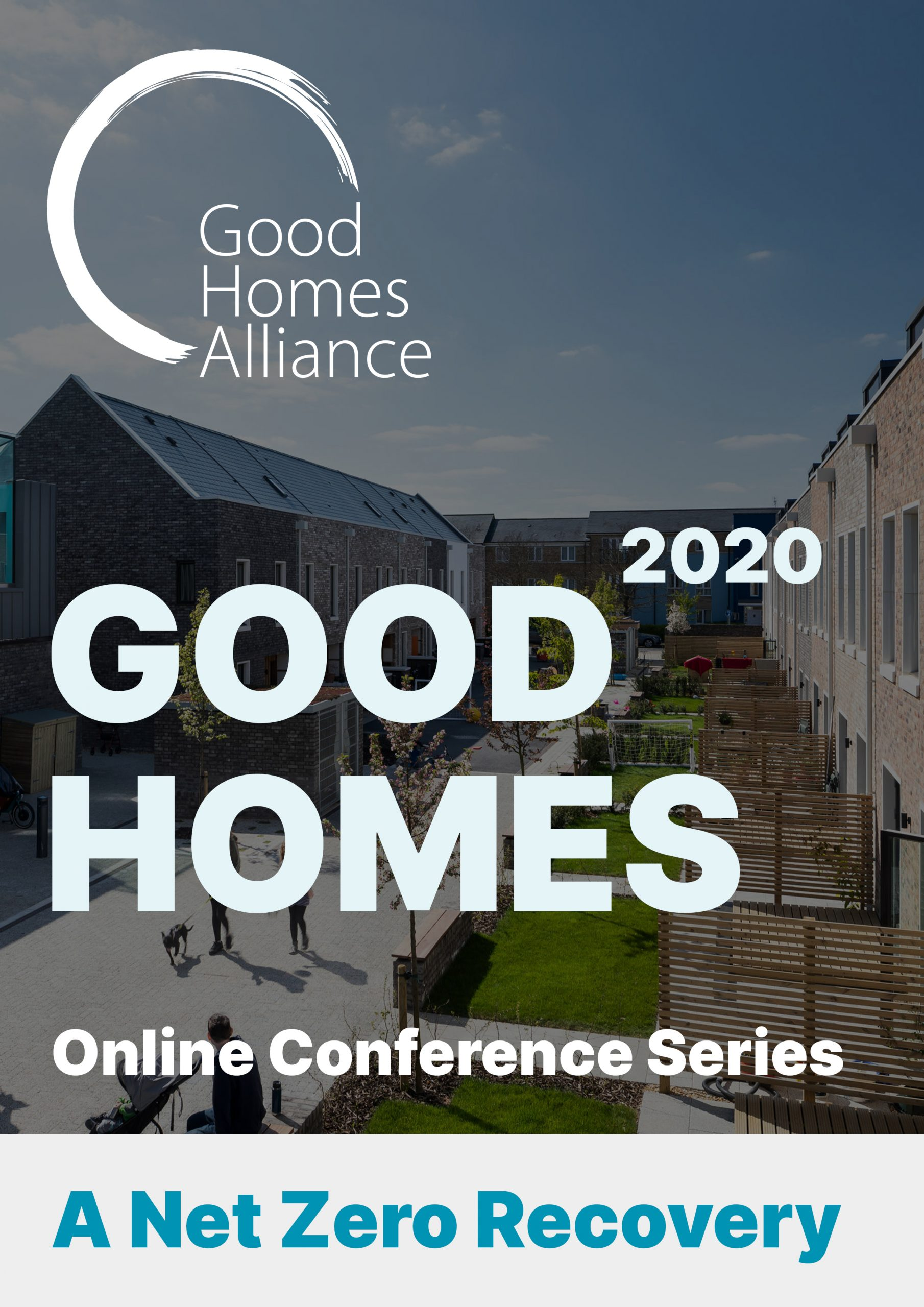 Good Homes 2020: Covid-19, Health & Well-being and the Green Recovery