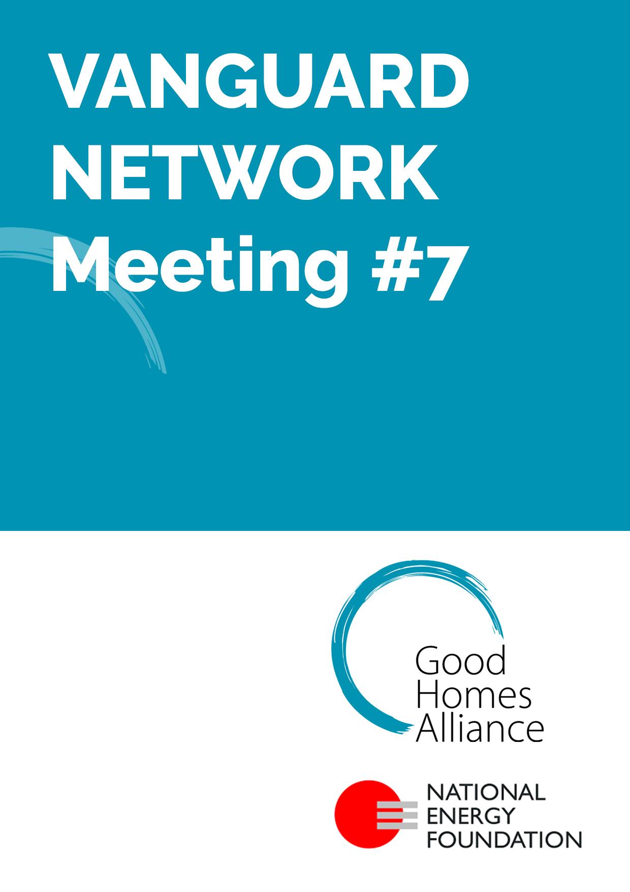 Vanguard Network meeting #7